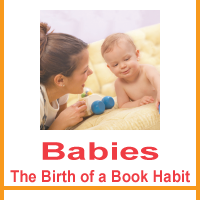 Babies: The birth of a book habit